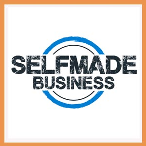 Selfmade Business Podcast